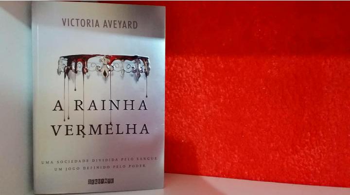 [Resenha] A Rainha Vermelha - Elis Cecilia Blog